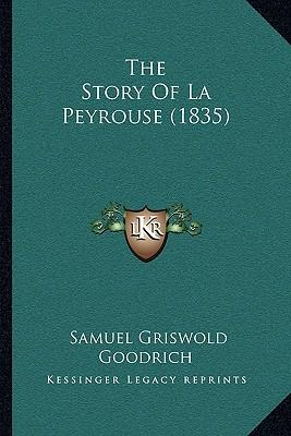 The Story of La Peyr...