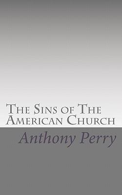 The Sins of the American Church
