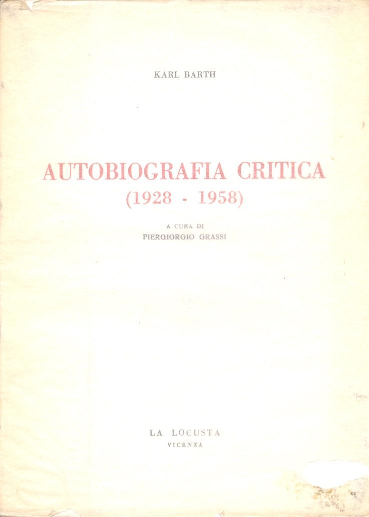 Autobiografia critica (1928-1958)