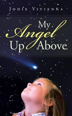 My Angel Up Above