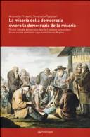 La miseria della democrazia ovvero la democrazia della miseria