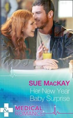 Her New Year Baby Surprise (The Ultimate Christmas Gift, Book 2)