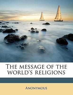The Message of the World's Religions