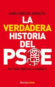La verdadera historia del PSOE