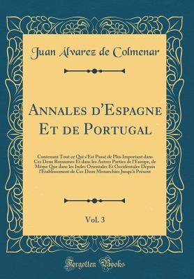 Annales d'Espagne Et de Portugal, Vol. 3