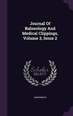 Journal of Balneology and Medical Clippings, Volume 3, Issue 2