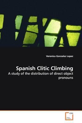 Spanish Clitic Climbing
