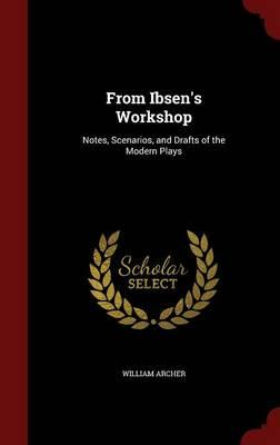 From Ibsen's Worksho...