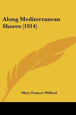 Along Mediterranean Shores (1914)