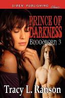 Prince of Darkness [Bloodborn 3] (Siren Publishing Classic)