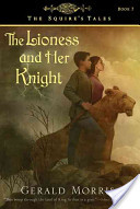 The Lioness and Her ...