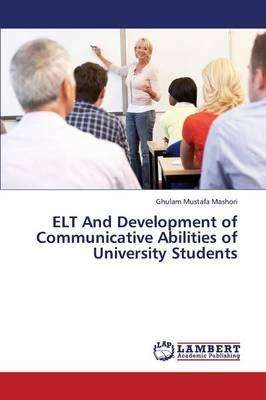 ELT And Development of Communicative Abilities of University Students
