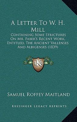 A Letter to W. H. Mill