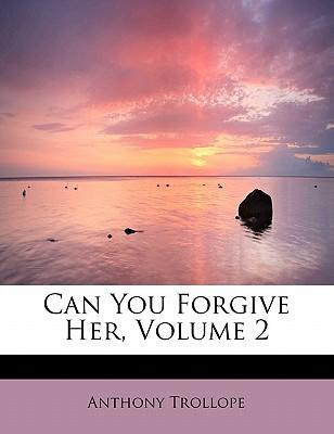 Can You Forgive Her?, Volume 2