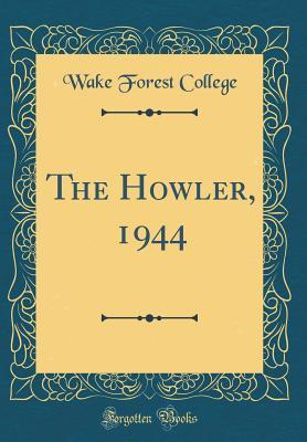 The Howler, 1944 (Classic Reprint)