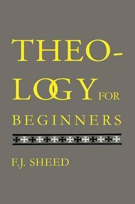 Theology for Beginne...