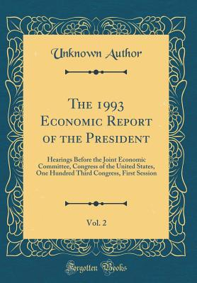 The 1993 Economic Report of the President, Vol. 2