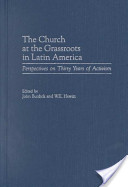 The Church at the Grassroots in Latin America