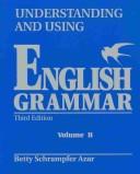 Understanding and Using English Grammar, Third Edition