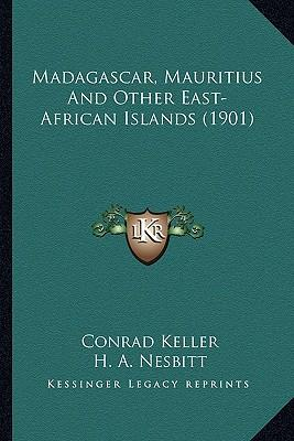 Madagascar, Mauritius and Other East-African Islands (1901)