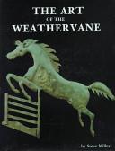 The Art of the Weathervane