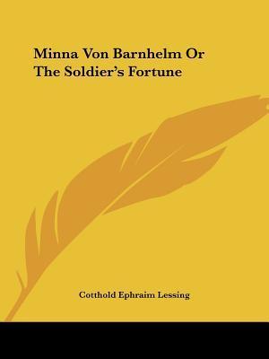 Minna Von Barnhelm o...