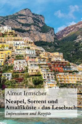 Neapel, Sorrent und Amalfiküste