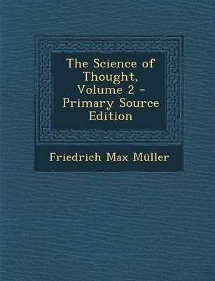 The Science of Thought, Volume 2 - Primary Source Edition