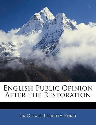English Public Opinion After the Restoration
