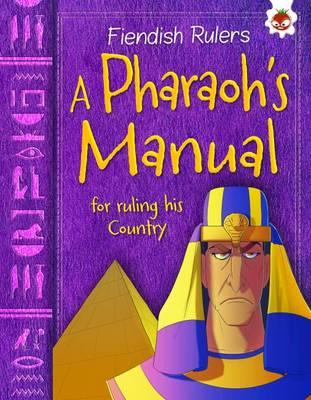 A Pharaoh's Manual for ruling his Country - Fiendish Rulers