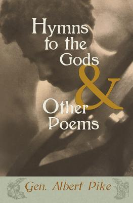 Hymns to the Gods & Other Poems