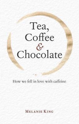 Tea, Coffee & Chocolate