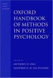 Oxford Handbook of Methods in Positive Psychology