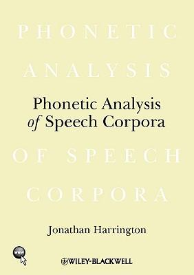 Phonetic Analysis of Speech Corpora