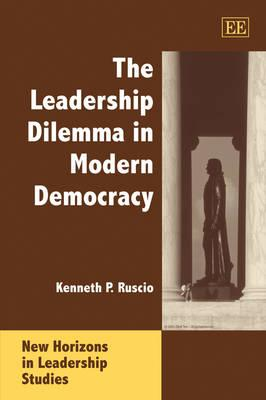 The Leadership Dilemma in Modern Democracy
