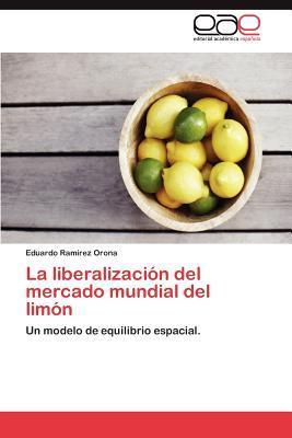 La liberalización del mercado mundial del limón