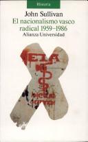 El Nacionalismo vasco radical 1959-1986