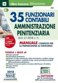 35 funzionari contabili. Amministrazione penitenziaria (G.U. 2-1-2018, n.1). Manuale completo per la preparazione al concorso