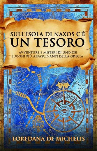 Sull'isola di Naxos c'è un tesoro