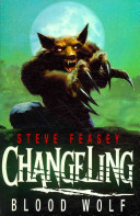Changeling: Blood Wolf