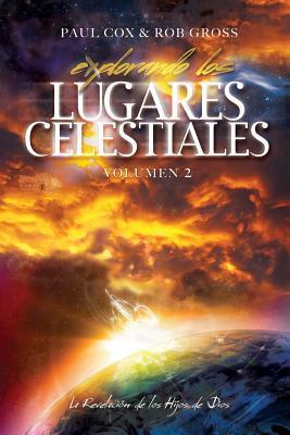 Explorando Los Lugares Celestiales - Vol