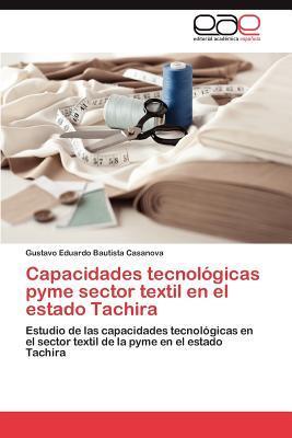Capacidades tecnológicas pyme sector textil en el estado Tachira