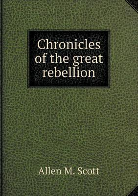 Chronicles of the Great Rebellion