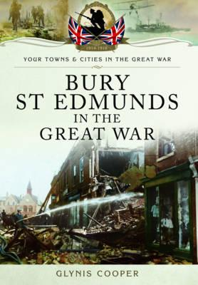Bury St Edmunds in the Great War