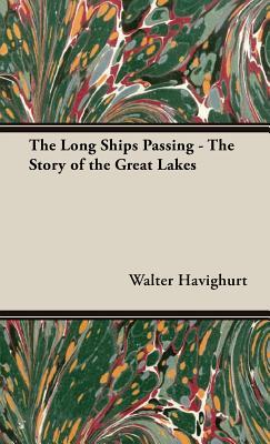 The Long Ships Passing