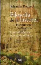 Filosofía de la historia, historicismo, posthistoria