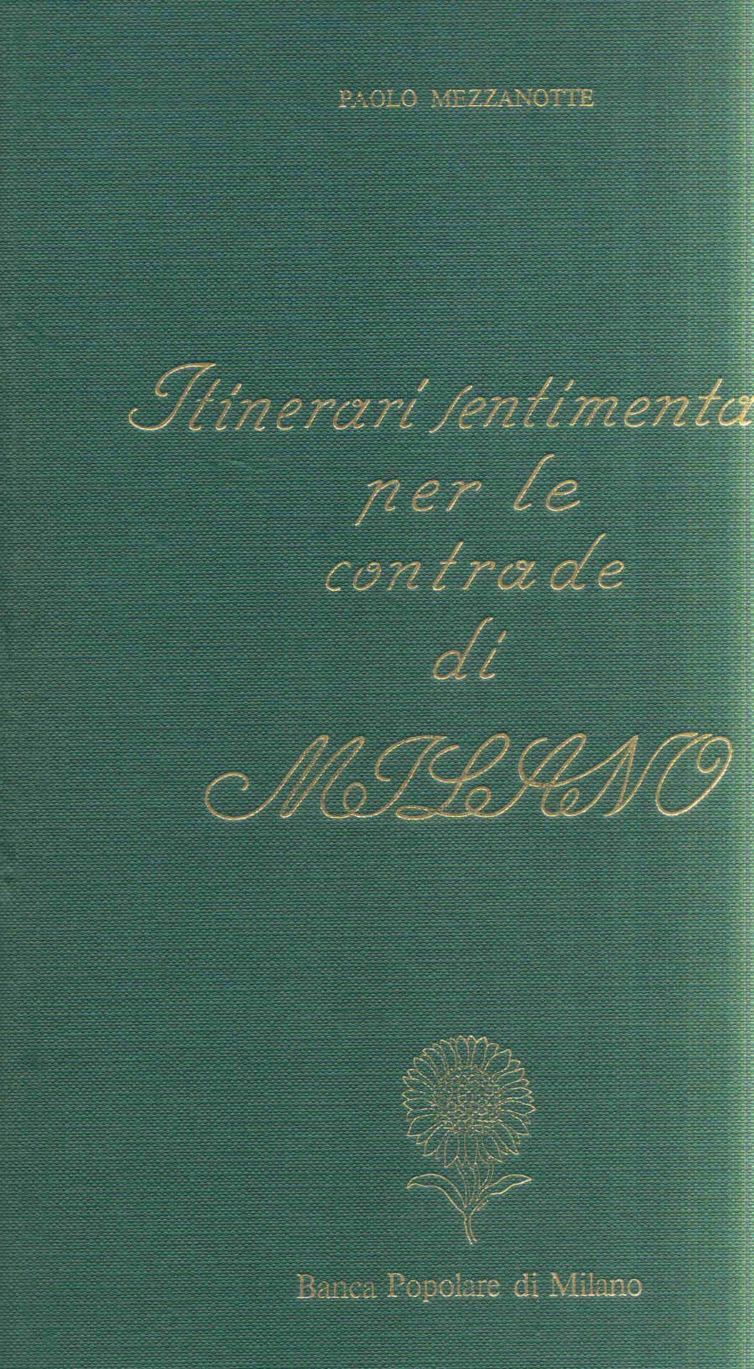 Itinerari sentimentali per le contrade di Milano