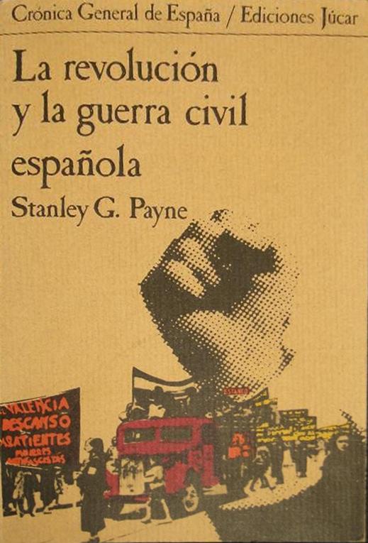 La revolución y la guerra civil española