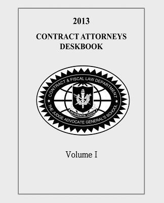 Contract Attorneys Deskbook, 2013