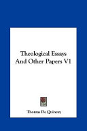 Theological Essays and Other Papers V1 Theological Essays and Other Papers